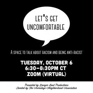 Let's Get Uncomfortable - A talk about racism and being anti-racist